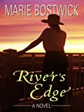 River's Edge, Marie Bostwick, 0786298847