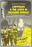 Capitalism and the State in Modern France : Renovation and Economic Management in the Twentieth Century, Kuisel, Richard F., 0521234743