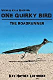 One Quirky Bird: The Roadrunner (Velma and Kelly Discover)
