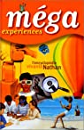 MEGA expériences par Fordacq