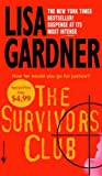 The Survivors Club, Lisa Gardner, 0553589458