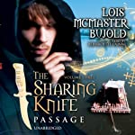 The Sharing Knife, Volume 3: Passage   Lois McMaster Bujold