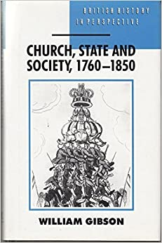 Church, State and Society, 1760-1850 (British History in Perspective)