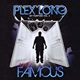 My Purpose Vol. 2: Almost Famous by Plex Long