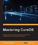 Read Online Mastering CoreOS PDF
