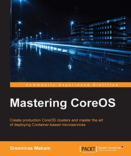 Mastering CoreOS PDF