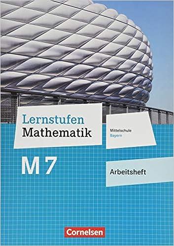 Lernstufen Mathematik M7 – Arbeitsheft