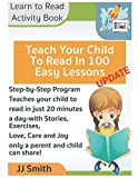 Books : Teach Your Child to Read in 100 Easy Lessons - Learn to Read Activity Book: Step-by-Step ProgramTeaches your child to read in just 20 minutesa ... and Joy only a parent and child can share!