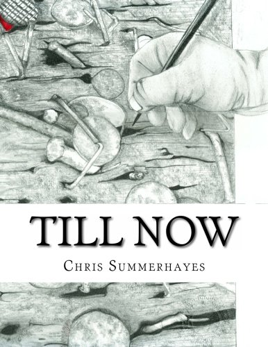 Read Online Till Now: Drawings By Chris Summerhayes pdf epub