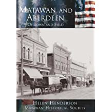 Matawan and Aberdeen:: Of Town and Field (Making of America)