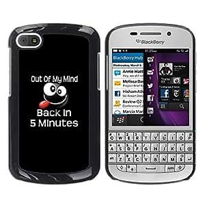 TopCaseStore / la caja del caucho duro de la cubierta de protección de la piel - Out Of My Mind Funny Message - BlackBerry Q10