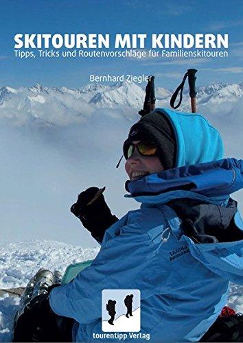 Skitouren mit Kindern: Tipps, Trick und Routenvorschläge für Familienskitouren