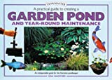 A Practical Guide to Creating a Garden Pond (Pondmasters)