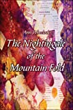 img - for The Nightingale of the Mountain Fold book / textbook / text book