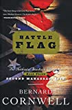 Battle Flag: The Nathaniel Starbuck Chronicles: Book Three