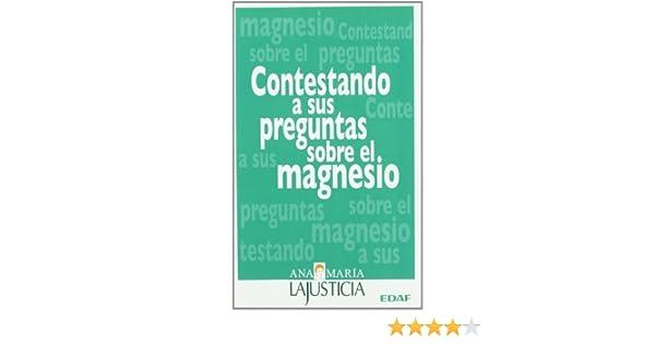 Contestando A Sus Preguntas Sobre El Mag (Plus Vitae): Amazon.es: Ana María Lajusticia: Libros