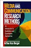 Media and Communication Research Methods 9780761918530