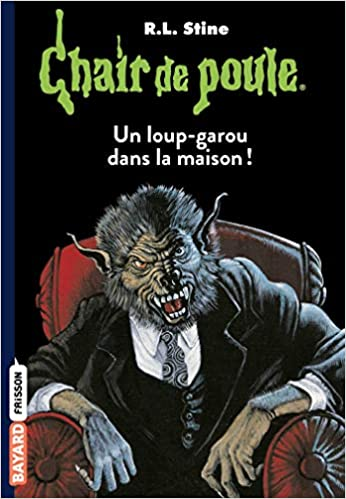 Amazon Fr Chair De Poule Tome 60 Un Loup Garou Dans La