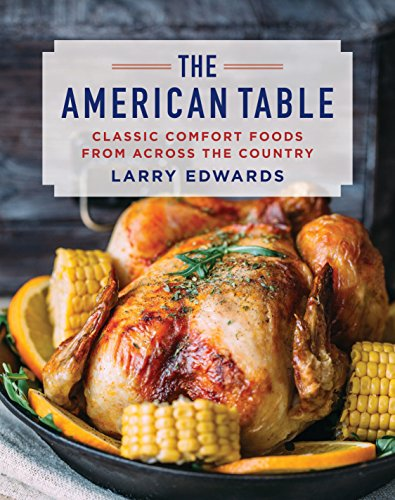The American Table: Classic Comfort Food from Across the Country cover