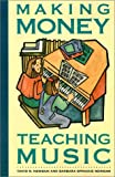 Making Money Teaching Music, David Newsam and Barbara Sprague Newsam, 1582971560