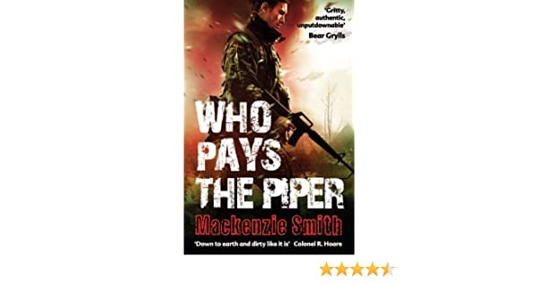 Who Pays The Piper Hugo Mackenzie Smith 9780704372313 Amazon