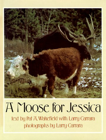 A Moose for Jessica (Signet) by Dutton Juvenile