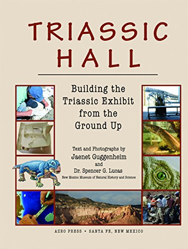 Triassic Hall: Building the Triassic Exhibit from the Ground Up