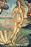 The Painter's Daughter, Carolyn LaFond, 091372078X