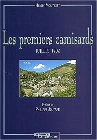Les premiers camisards : Juillet 1702 par Henry Mouysset