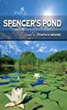 Spencer's Pond, Cynthia Moore, 1463654189
