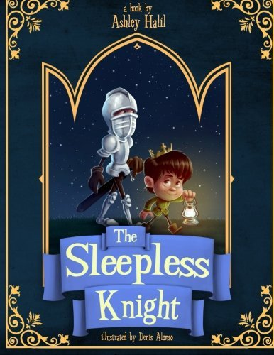 - The Sleepless Knight by Ashley C Halil (2015-01-12)
