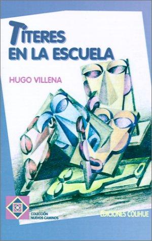 Descargar Libro Titeres En La Escuela Hugo Villena