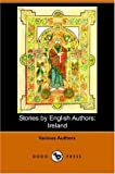 Stories by English Authors, John Banim, 1406507520