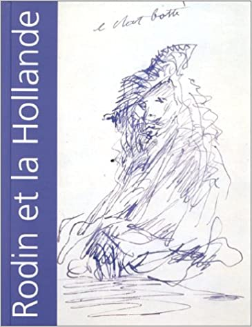 Lire Rodin et la Hollande, exposition de 1899 à Rotterdam pdf