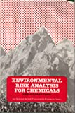 Environmental Risk Analysis of Chemicals, Richard A. Conway, 0442216505