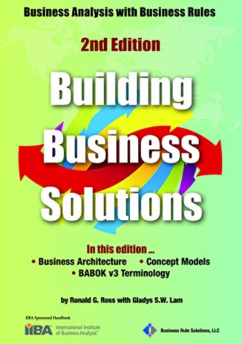 Building Business Solutions - Business Analysis with Business Rules (2nd Edition)