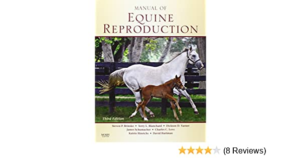 Manual of Equine Reproduction: 8580001467665: Medicine & Health