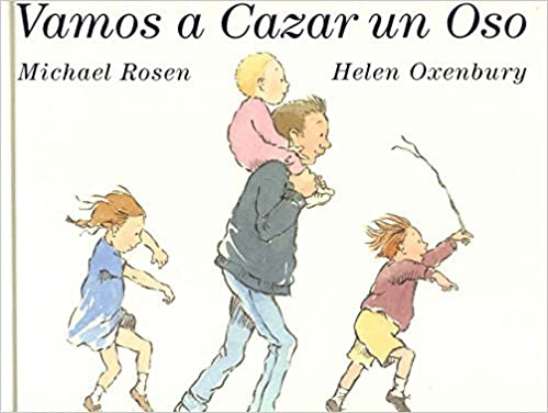 Vamos a Cazar UN Oso/Were Going on a Bear Hunt Spanish Edition by ...