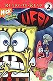 UFO! (Ready-To-Read Spongebob Squarepants - Level 2) (Spongebob Squarepants Ready-To-Read)