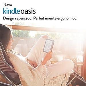 """Novo Kindle Oasis Wi-Fi, iluminação embutida, tela de 6"""" sensível ao toque de alta resolução"""