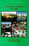 Apuntes Geografía Turística de Cuba