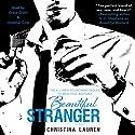Beautiful Stranger | Livre audio Auteur(s) : Christina Lauren Narrateur(s) : Grace Grant, Jonathan R. Cole