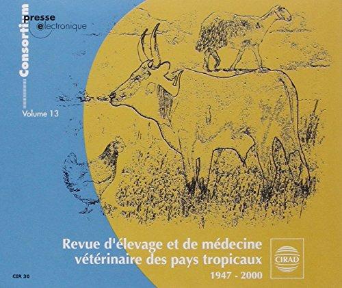 Revue d'Elevage et de Medecine Veterinaire des Pays Tropicaux, 1947-2000. 3 CD-ROM (French Edition)