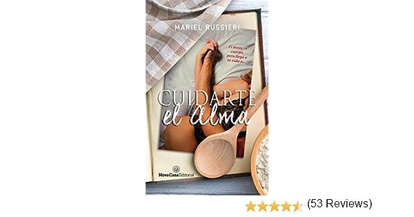 Cuidarte el alma eBook: Ruggieri, Mariel: Amazon.es: Tienda Kindle