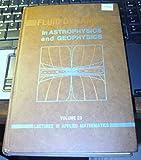 Fluid Dynamics in Astrophysics and Geophysics, , 0821811207
