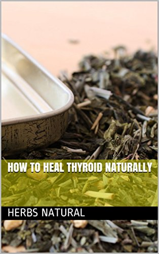 How To Heal Thyroid Naturally