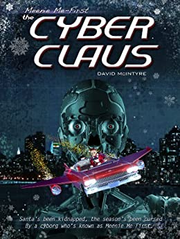 The Cyber Claus by [McIntyre, David]
