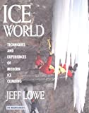 Ice World, Jeff Lowe, 0898864461
