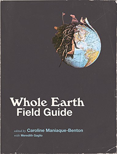 Whole Earth Field Guide (The MIT Press) (Robert Scott Bell)