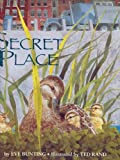 Secret Place, Eve Bunting, 0395643678